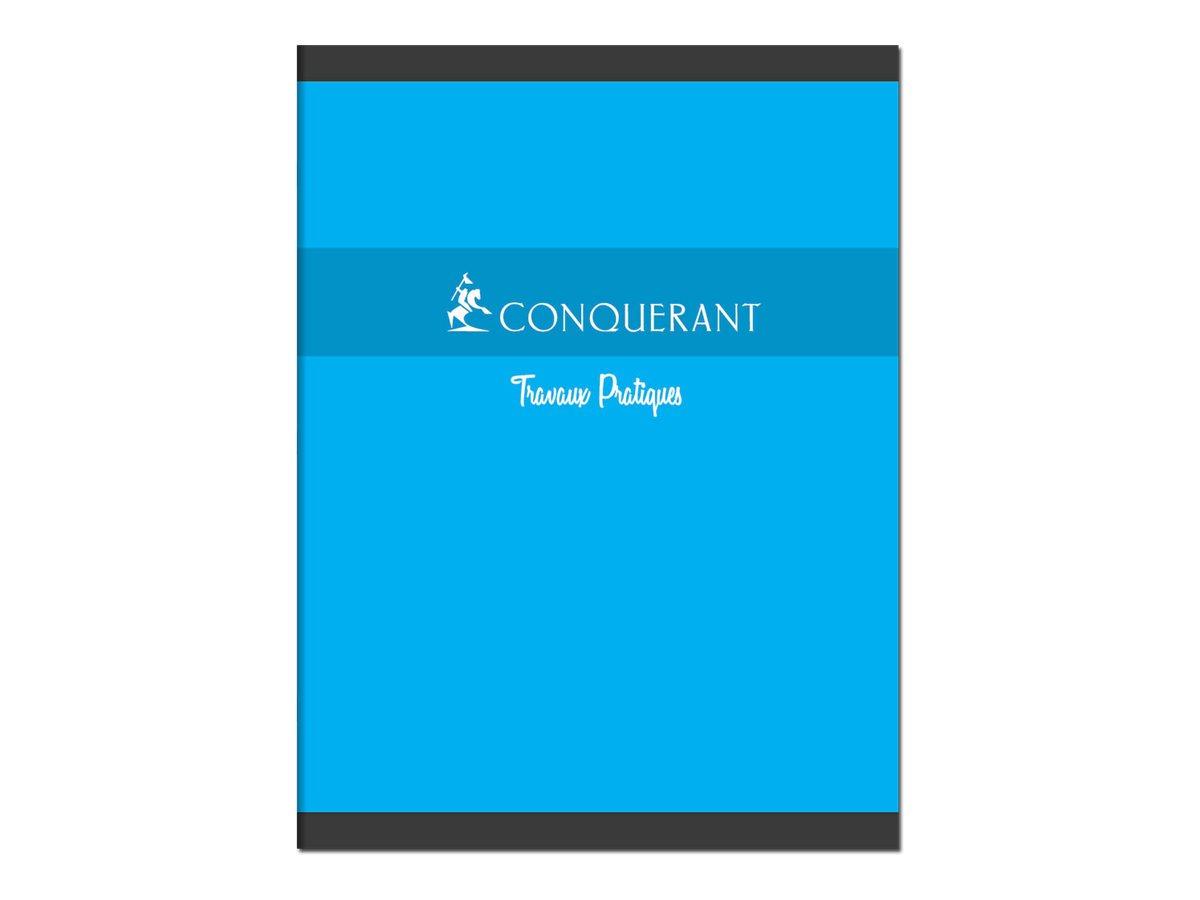 Conquérant - Cahier de travaux pratiques (TP) - 24 x 32 cm - 96 pages - grands carreaux (Seyes)