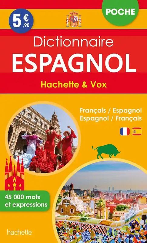 Hachette Vox Dictionnaire de poche bilingue Espagnol/Français