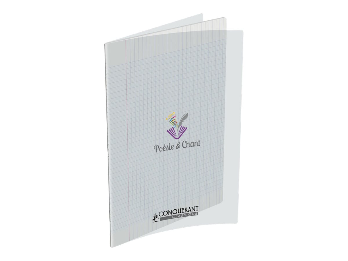 Conquérant Classique - Cahier de poésie et chant 24 x 32 cm - 48 pages - pages blanches et grands carreaux (Seyes) - transparent