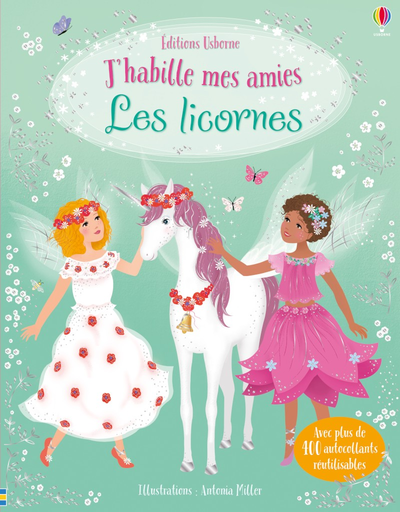 J'habille mes amies : les licornes (nouvelle édition)