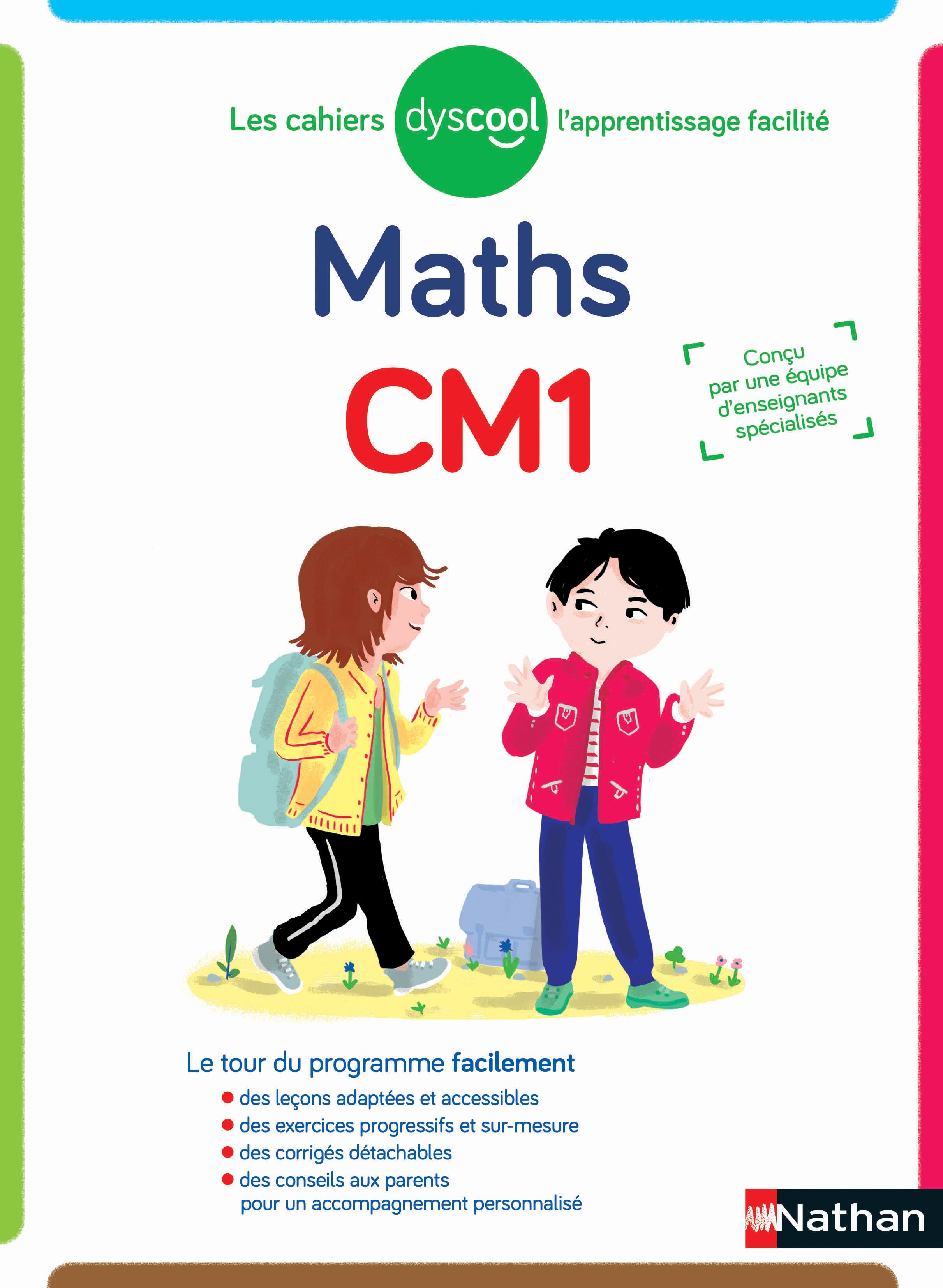 Dyscool - Cahier de maths CM1 - adapté aux enfants dys ou en difficulté