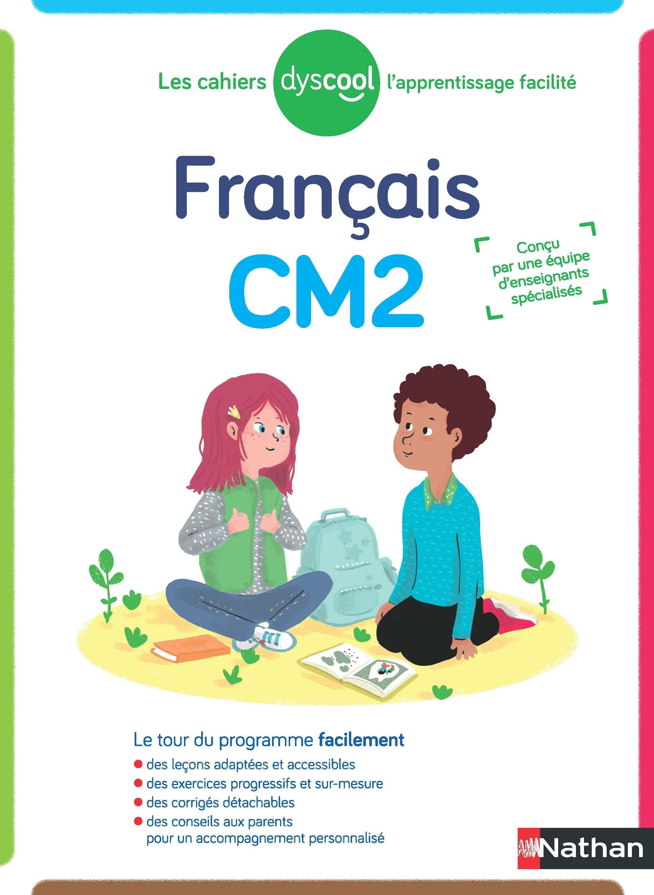 Dyscool - Cahier de français CM2 - adapté aux enfants dys ou en difficulté