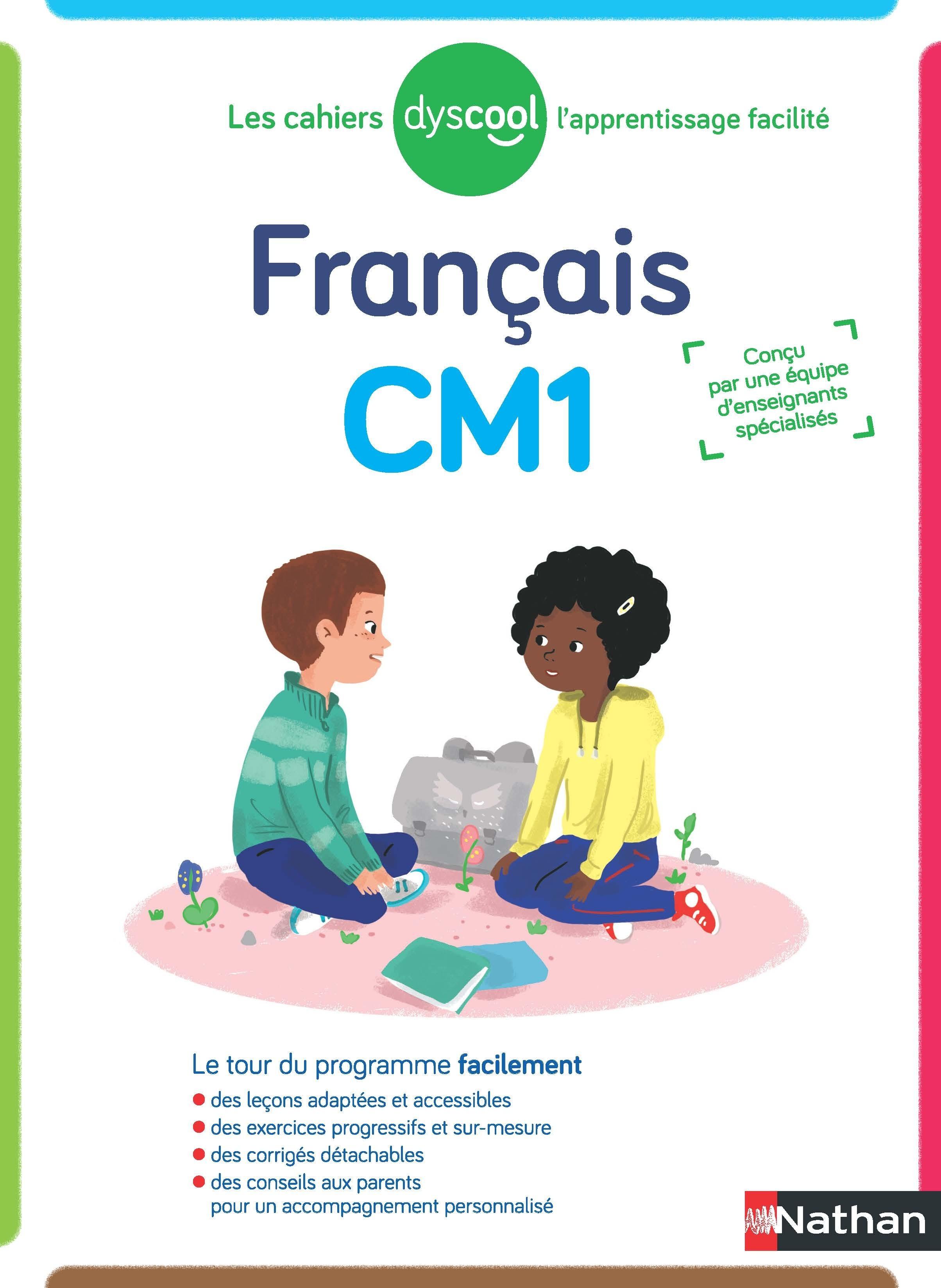 Dyscool - Cahier de français CM1 - adapté aux enfants dys ou en difficulté