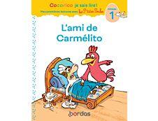 L'ami de Carmélito - Cocorico je sais lire ! Mes premières lectures avec Les P'tites Poules