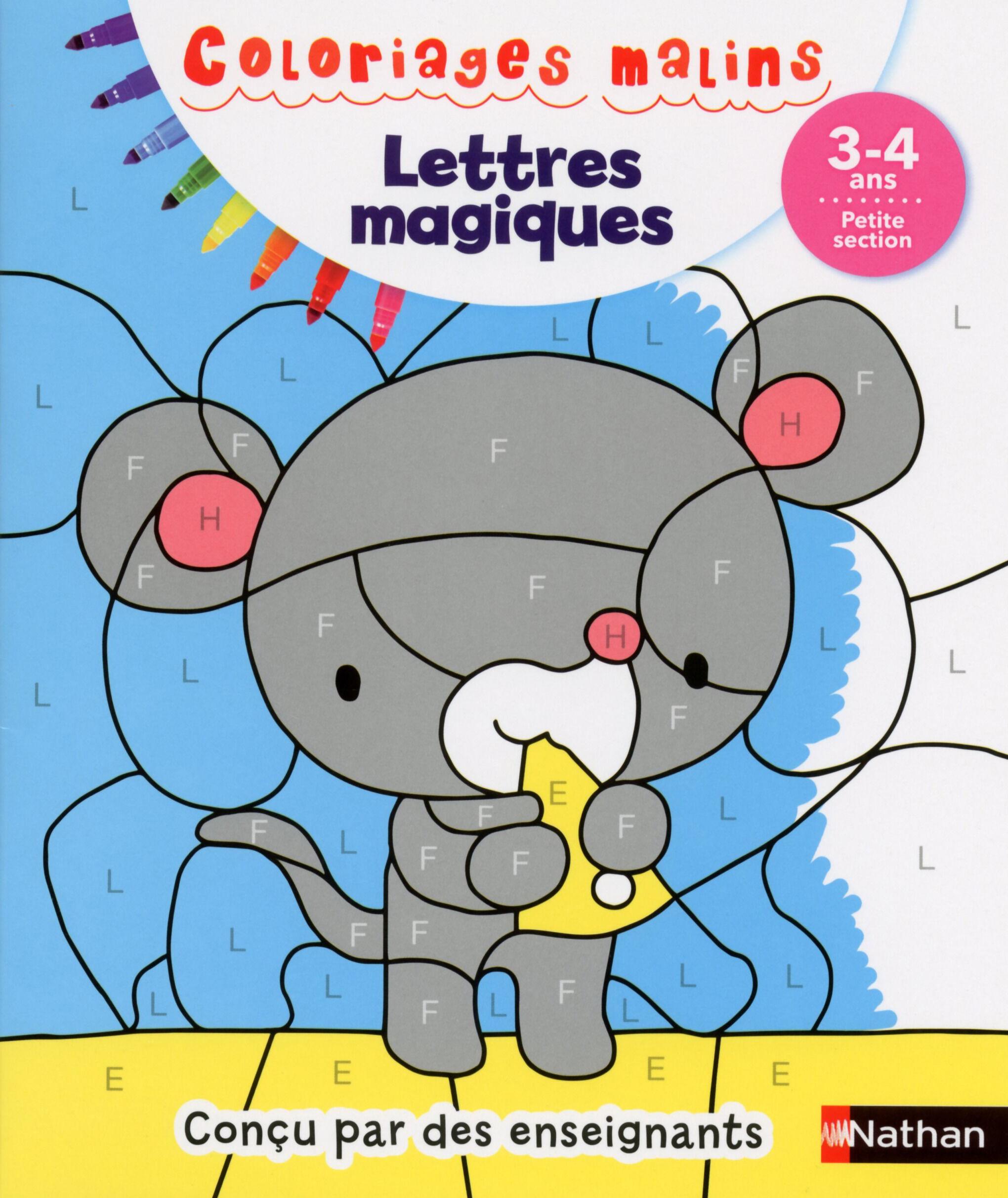 Coloriages malins - Lettres magiques petite section 3/4 ans