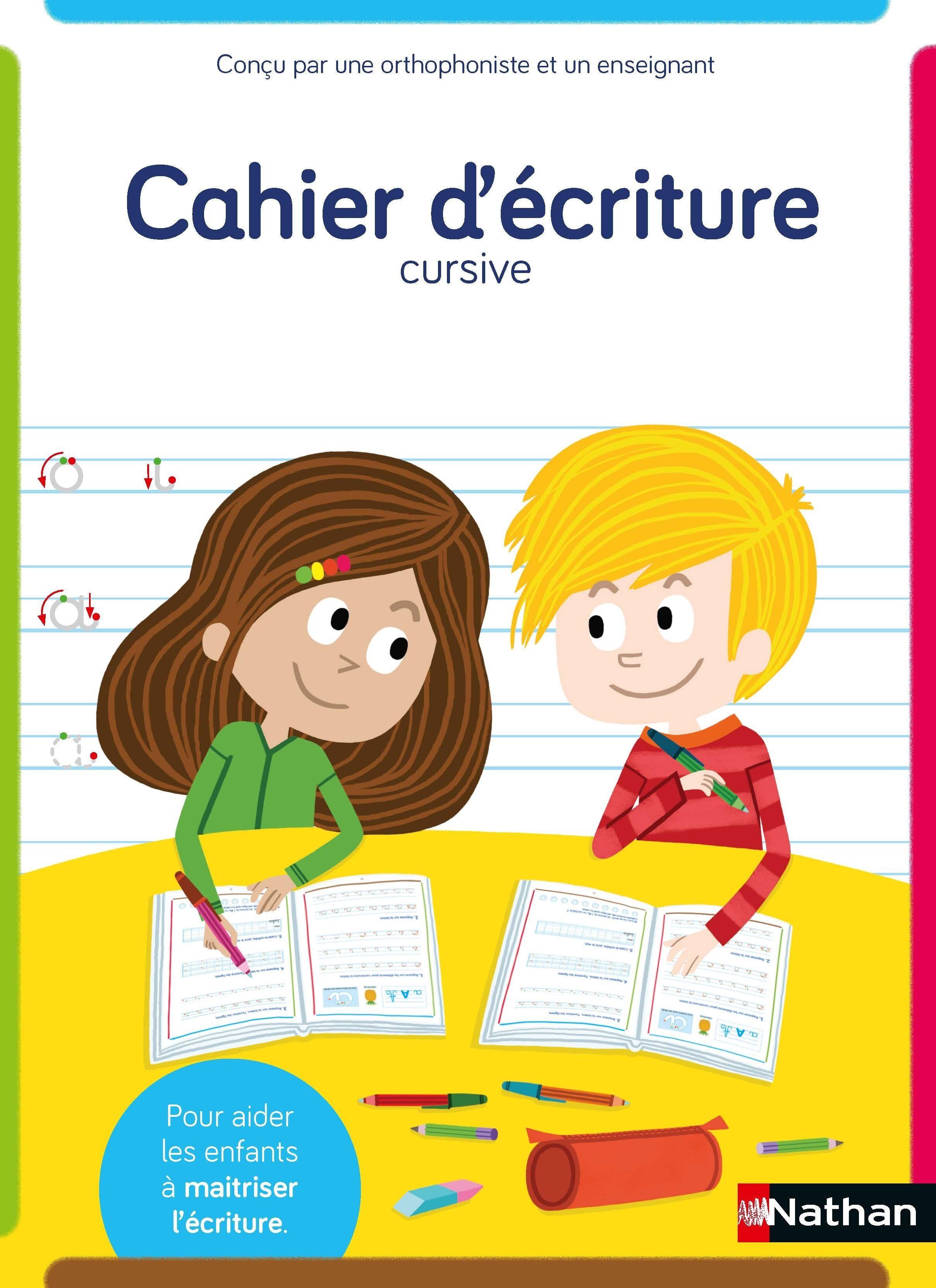Cahier d'écriture cp adapté aux enfants dys ou en difficulté - écriture cursive - a partir de 6 ans / cp