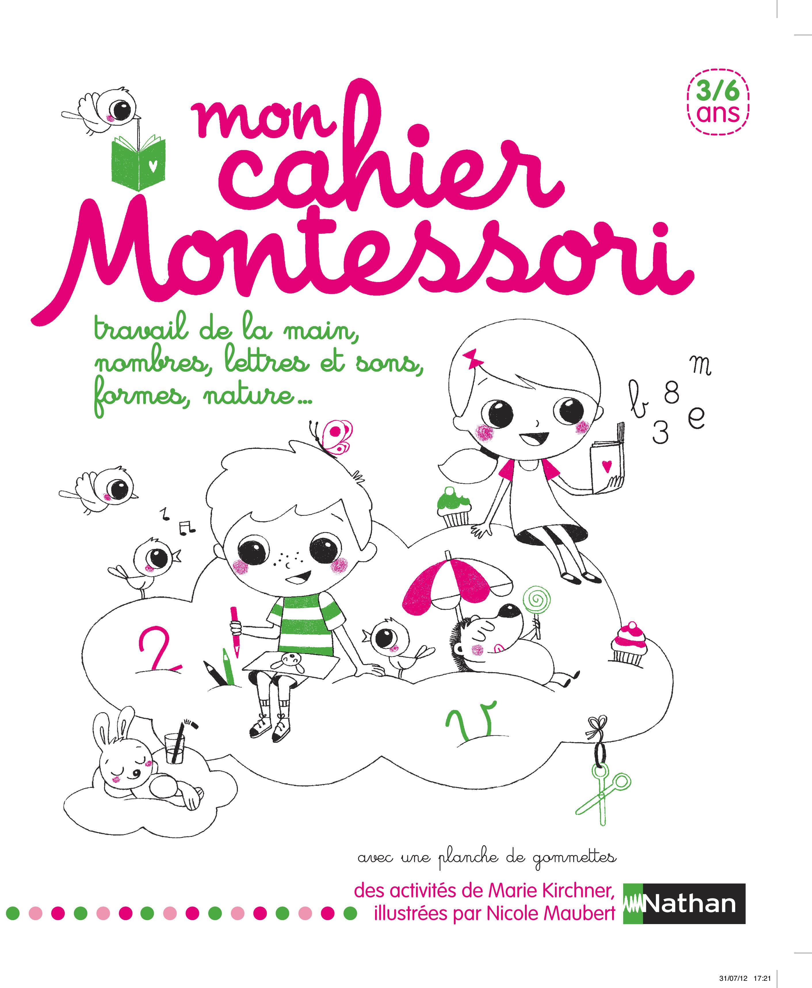 Mon cahier Montessori - 3/6 ans
