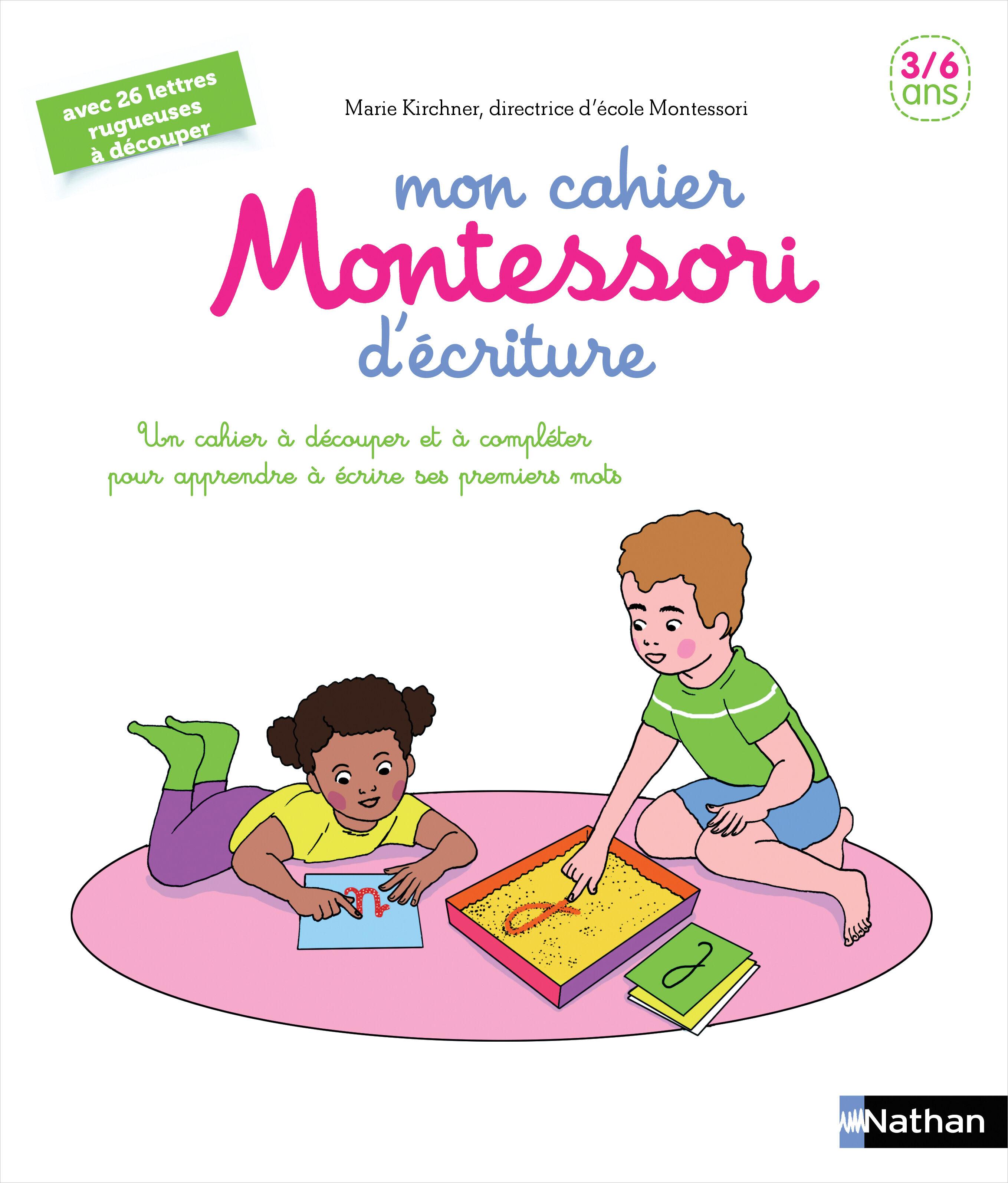 Mon cahier Montessori d'écriture - 3/6 ans