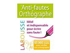 Larousse Dictionnaire L'Anti-fautes d'orthographe