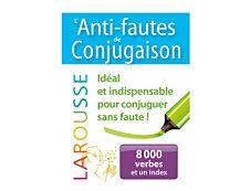 Larousse Dictionnaire L'Anti-fautes de conjugaison