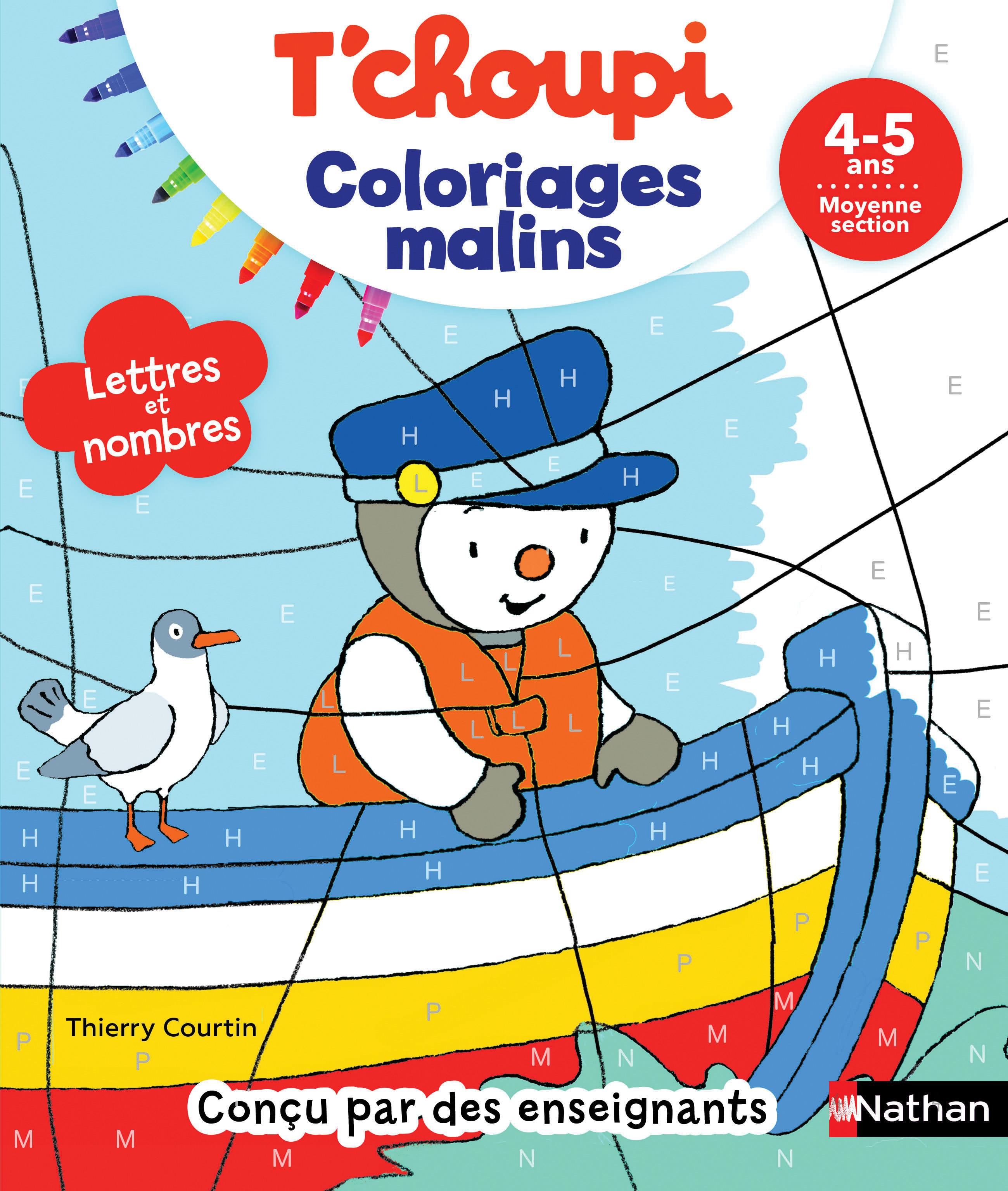 T'choupi coloriages malins - lettres et nombres magiques - maternelle MS 4-5 ans
