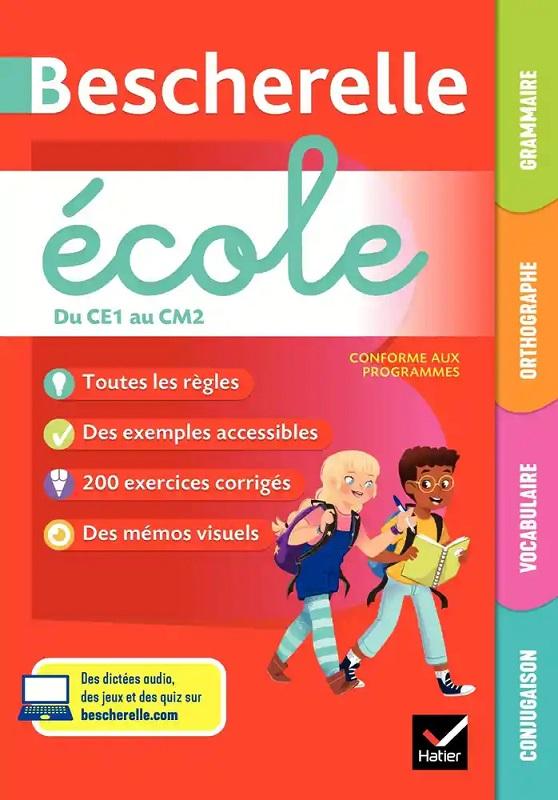 Bescherelle Ecole du CE1 au CM2